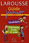Mon Guide junior : Vocabulaire, expre...