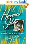 Havana Salsa: Stories and Recipes