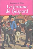echange, troc Comtesse de Ségur - La Fortune de Gaspard