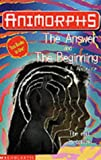 The Answer: AND The Beginning (Animorphs)