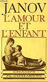 L'amour et l'enfant. collection champ n° 90