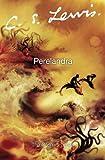 Perelandra (The Cosmic Trilogy)