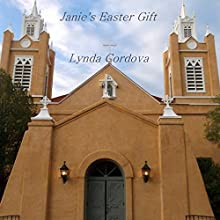 Janie's Easter Gift Audiobook by Lynda Cordova Narrated by Jane Oppenheimer