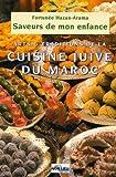 echange, troc Fortuné Hazan-Arama - Saveurs de mon enfance : Arts et traditions de la cuisine juive marocaine