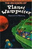 The Invasion of Planet Wampetter (A Planet Wampetter Adventure)