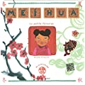 Mei Hua : La petit Chinoise