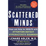 Scattered Minds: Hope and Help for Adults with ADHD ~ Lenard Adler