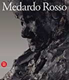 img - for Medardo Rosso: Le Origini Della Scultura Moderna book / textbook / text book