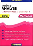 Syst�me D - Analyse - La bonne m�thode au bon moment ! MPSI-PCSI, MP-PC-PSI