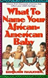 What to Name Your African American Baby