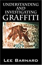 Understanding and Investigating Graffiti (Middle_english Edition)