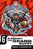 Elfquest: The Grand Quest - Volume Six