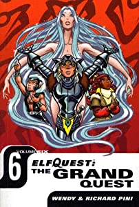 Elfquest: The Grand Quest - Volume Six by Wendy Pini and Richard Pini