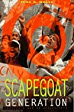 The Scapegoat Generation: America's War on Adolescents (1567510809) by Mike A Males