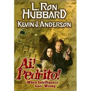 Ai! Pedrito! - Kevin J. Anderson,L. Ron Hubbard
