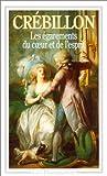 echange, troc Claude-Prosper Jolyot de Crébillon - Les Egarements du coeur et de l'esprit