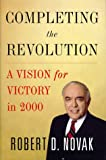 Completing the Revolution: A Vision for Victory in 2000