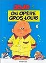 Jojo, tome 3 : On opère Gros-Louis