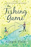 Allegra Field The Fishing Game