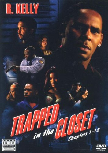 R. Kelly - Trapped in the Closet [DVD] [2005]