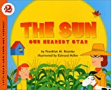 The Sun: Our Nearest Star (Let's-Read-and-Find-Out Science) (0060285346) by Branley, Franklyn M.