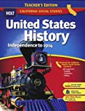 United States History Independence to 1914: California  Teachers Edition
