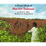 A Picture Book of Harriet Tubman (Picture Book Biography)