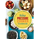 The Easy Pressure Cooker Cookbook ~ Diane Phillips