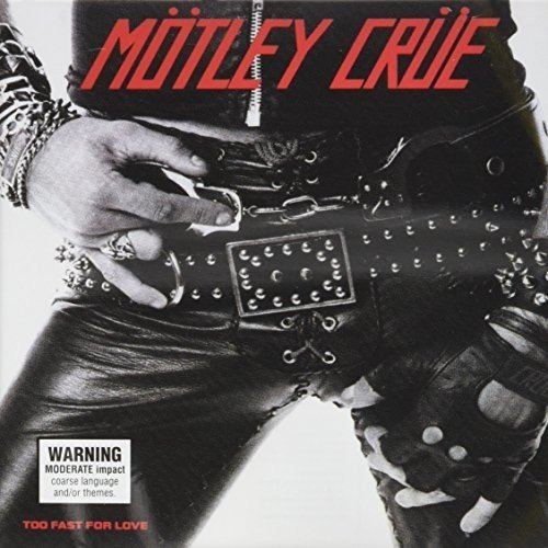 CD : Motley Crue - Too Fast for Love (Limited Edition) (Australia - Import)