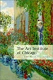 The Art Institute of Chicago: The Essential Guide (0865591202) by T. J. Edelstein