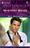Mystery Bride (Harlequin Intrigue 604)