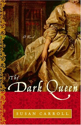 The Dark Queen: A Novel