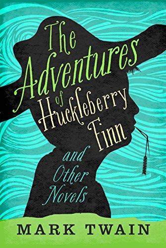 The Adventures of Huckleberry Finn & Other Novels