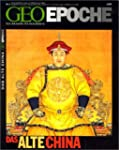 Geo Epoche 8/02: Das alte China