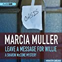 Leave a Message for Willie: A Sharon McCone Mystery, Book 5