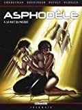 Asphodle, Tome 4 : La nuit du masque