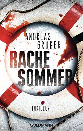Rachesommer: Thriller (Walter Pulaski, Band 1)