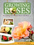 Growing Roses - Everything You Need t...