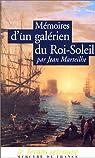 Mémoires d'un galérien du Roi-Soleil par Marteilhe