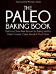 The Paleo Baking Book: Delicious Glut...