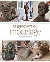 Le grand livre du modelage