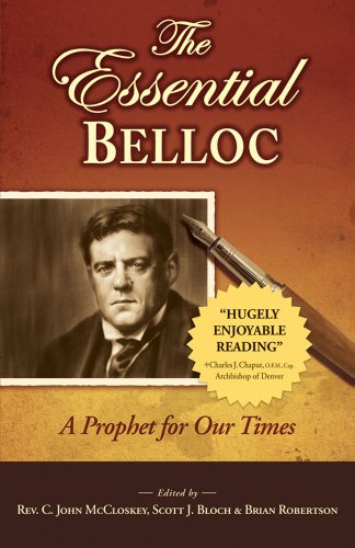 The Essential Belloc: A Prophet for Our Times