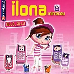 Ilona Mitrecey - Allo, Allo