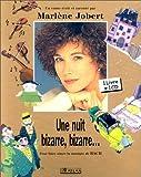 echange, troc Marlène Jobert - Une nuit bizarre, bizarre... : Pour faire aimer la musique de Bach (1CD audio)