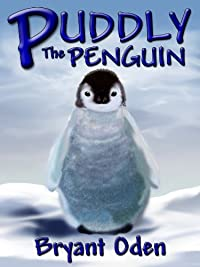(FREE on 12/13) Puddly The Penguin by Bryant Oden - http://eBooksHabit.com
