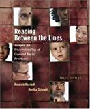 Reading Between The Lines: Toward an Understanding of Current Social Problems