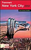 img - for Frommer's New York City 2012 (Frommer's Color Complete Guides) book / textbook / text book