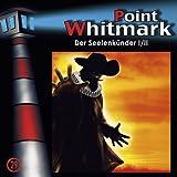 """29: Der Seelenk�nder (Teil 1 von 2)von """"Point Whitmark"""""""