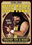 WWE - Mick Foley's Greatest Hits And Misses [DVD]