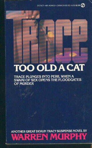 Trace 6: Too Old a Case, Warren Murphy